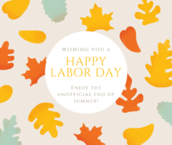 THe words Happy Labor Day layed out in yellow print against a backdrop of colorful autumn leaves