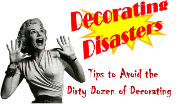 Vintage picture of woman in terror with DECORATING DISASTERS text.